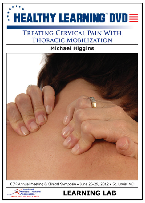 Treating Cervical Pain With Thoracic Mobilization