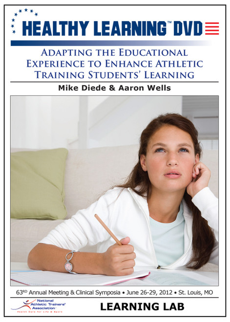 Adapting the Educational Experience to Enhance Athletic Training Students' Learning