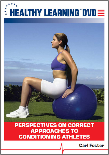 Perspectives on Correct Approaches to Conditioning Athletes