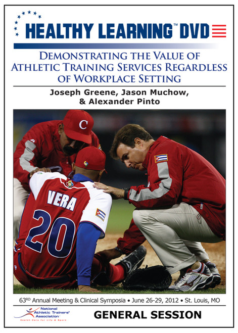 Demonstrating the Value of Athletic Training Services Regardless of Workplace Setting