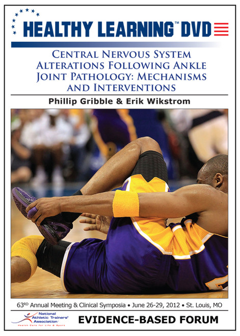Central Nervous System Alterations Following Ankle Joint Pathology: Mechanisms and Interventions