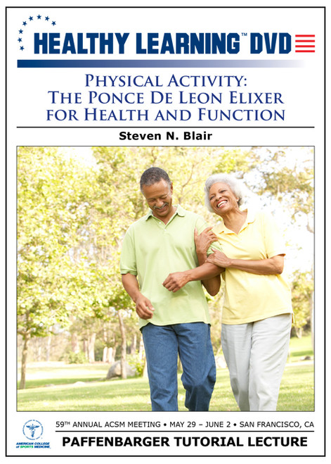 Physical Activity: The Ponce De Leon Elixer for Health and Function