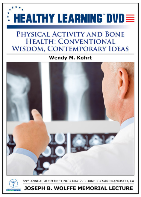 Physical Activity and Bone Health: Conventional Wisdom, Contemporary Ideas