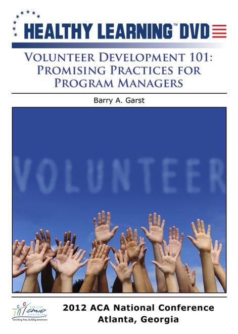 Volunteer Development 101: Promising Practices For Program Management