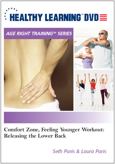 Comfort Zone, Feeling Younger Workout: Relaxing the Lower Back