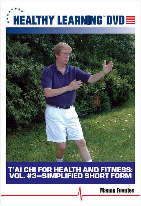 T`ai Chi for Health and Fitness: Vol. #3-Simplified Short Form