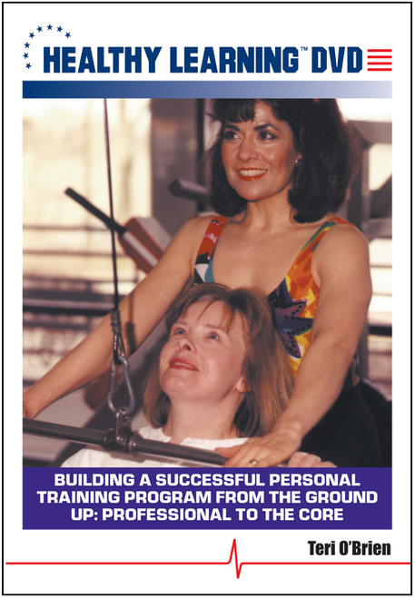 Building a Successful Personal Training Program from the Ground Up: Professional to the Core