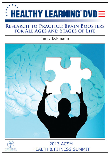 Research to Practice: Brain Boosters for All Ages and Stages of Life