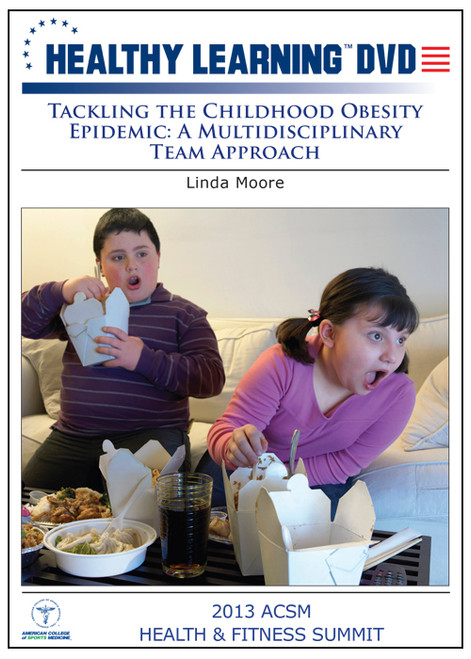 Tackling the Childhood Obesity Epidemic: A Multidisciplinary Team Approach