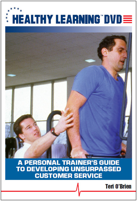 A Personal Trainer's Guide to Developing Unsurpassed Customer Service
