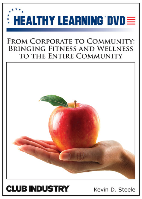 From Corporate to Community: Bringing Fitness and Wellness to the Entire Community