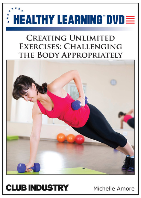 Creating Unlimited Exercises: Challenging the Body Appropriately