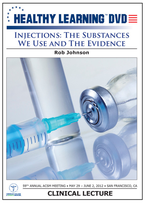 Injections: The Substances We Use and The Evidence