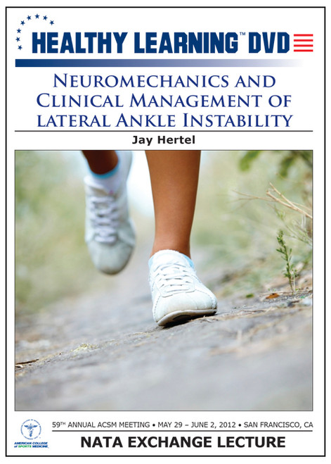Neuromechanics and Clinical Management of Lateral Ankle Instability
