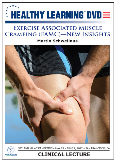 Exercise Associated Muscle Cramping (EAMC)-New Insights