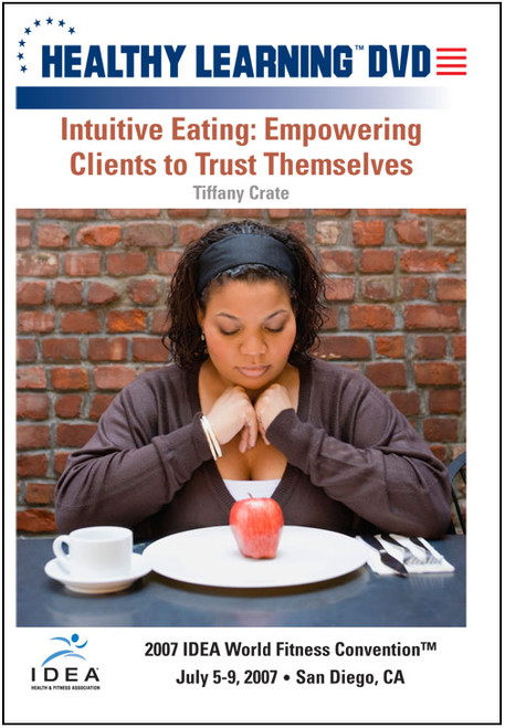 Intuitive Eating: Empowering Clients to Trust Themselves