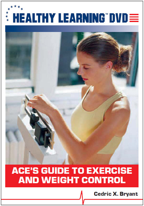ACE`s Guide to Exercise and Weight Control