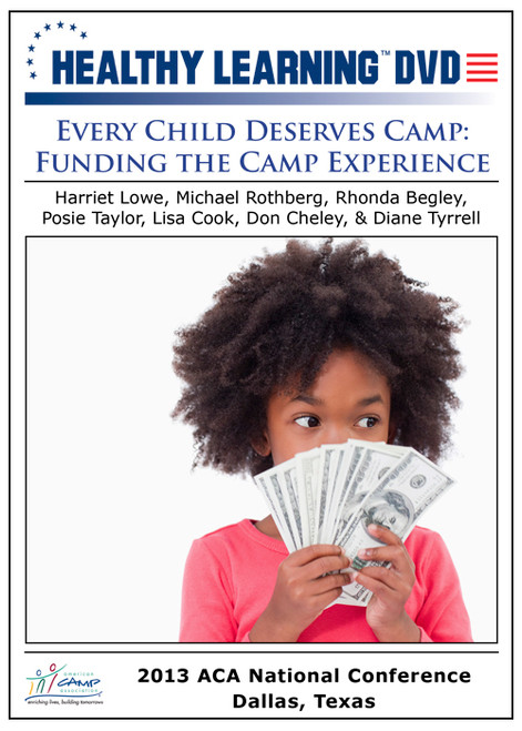 Every Child Deserves Camp: Funding the Camp Experience