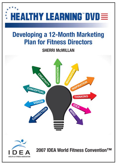 Developing a 12-Month Marketing Plan for Fitness Directors