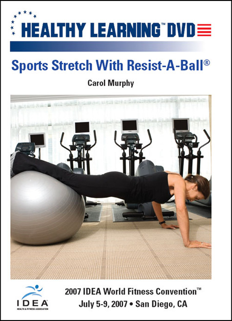 Sports Stretch With Resist-A-Ball®