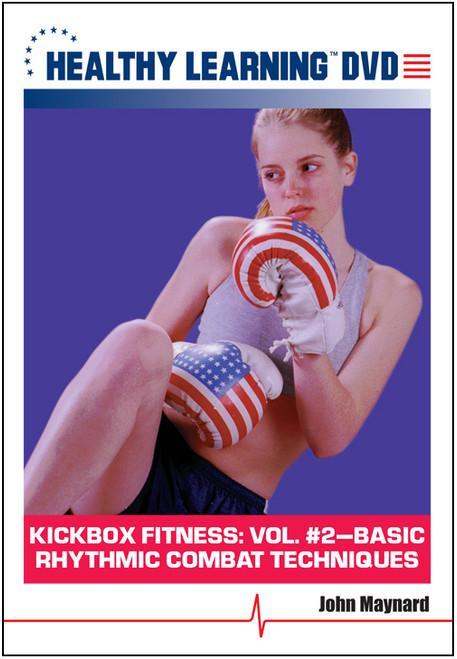 KICKbox Fitness: Vol. #2-Basic Rhythmic Combat Techniques