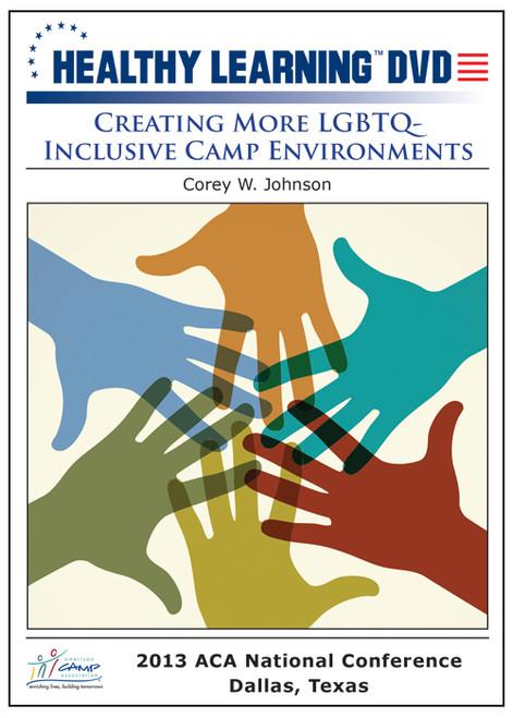 Creating More LGBTQ - Inclusive Camp Environments
