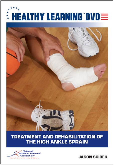 Treatment and Rehabilitation of the High Ankle Sprain