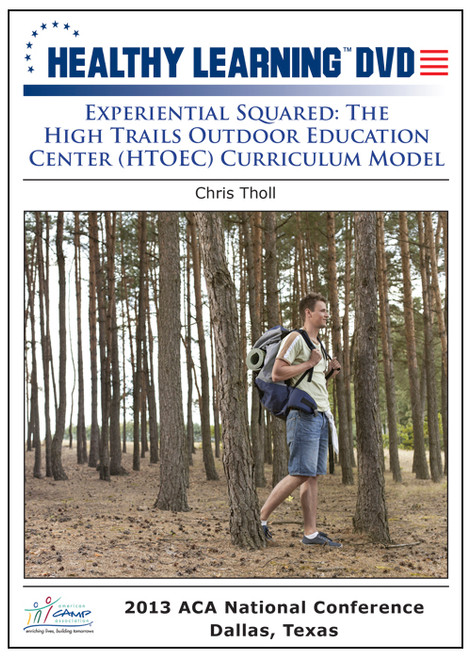 Experiential Squared: The High Trails Outdoor Education Center (HTOEC) Curriculum Model