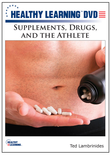 Supplements, Drugs, and the Athlete