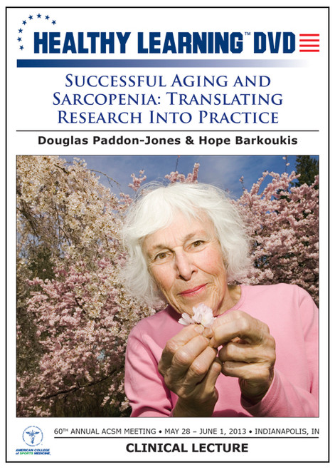 Successful Aging and Sarcopenia: Translating Research Into Practice