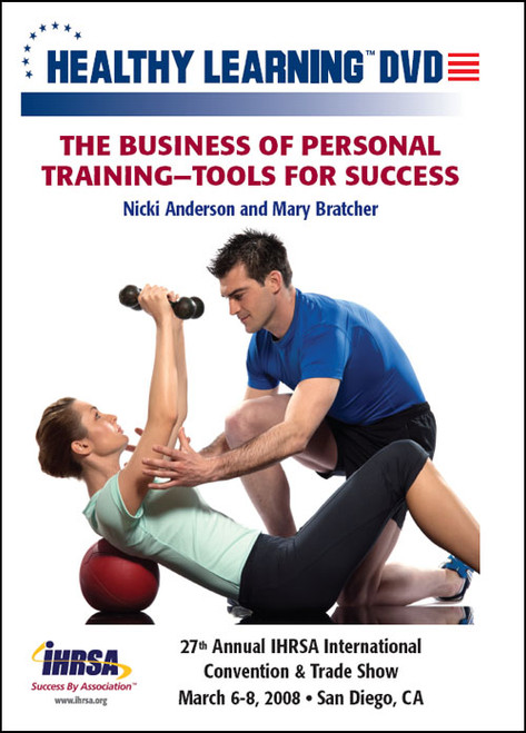 The Business of Personal Training-Tools for Success