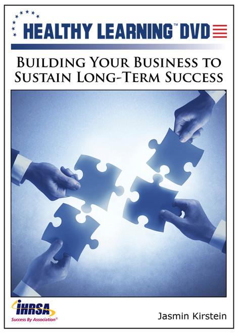 Building Your Business to Sustain Long-Term Success