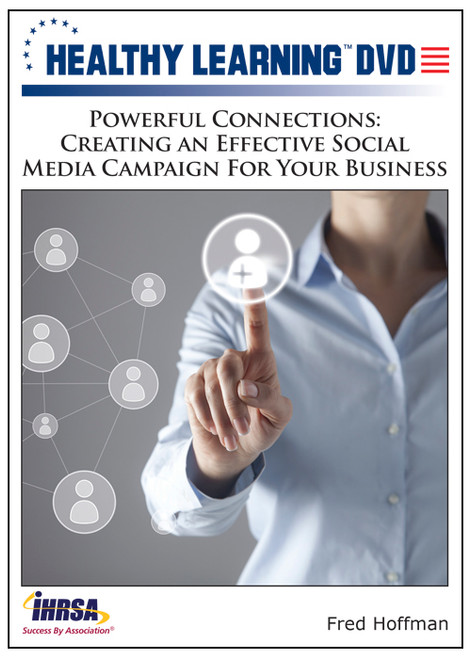 Powerful Connections: Creating an Effective Social Media Campaign For Your Business
