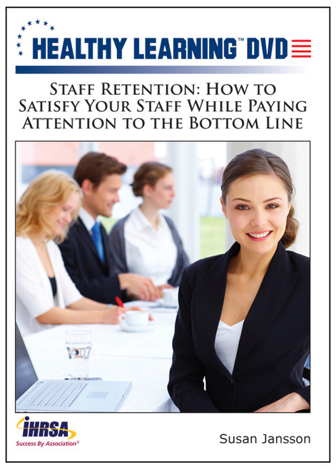 Staff Retention: How to Satisfy Your Staff While Paying Attention to the Bottom Line