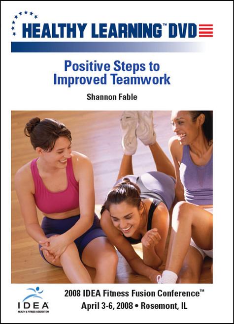 Positive Steps to Improved Teamwork