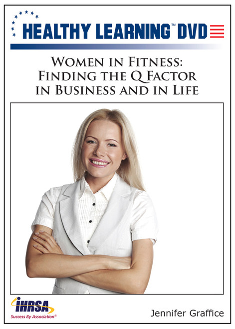 Women in Fitness: Finding the Q Factor in Business and in Life