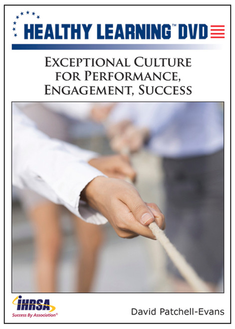 Exceptional Culture for Performance, Engagement, Success
