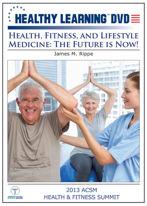 Health, Fitness, and Lifestyle Medicine: The Future is Now!