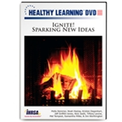 Ignite! Sparking New Ideas