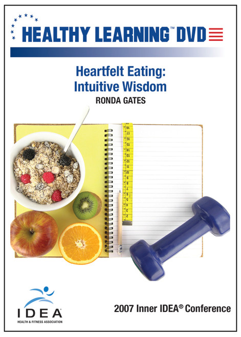 Heartfelt Eating: Intuitive Wisdom