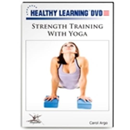 Strength Training With Yoga