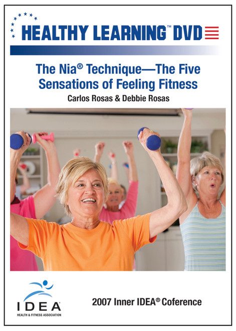 The Nia® Technique-The Five Sensations of Feeling Fitness