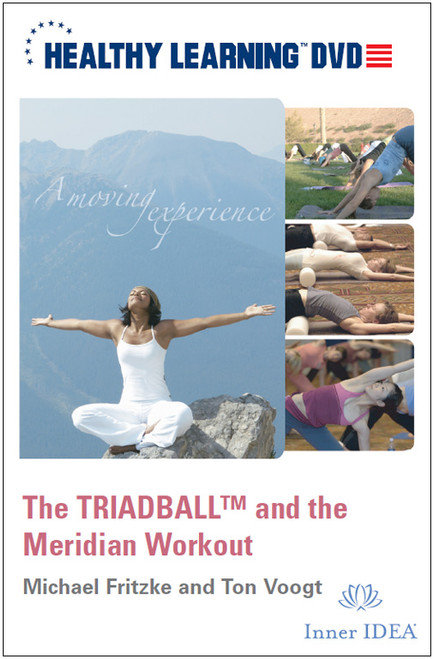 """The TRIADBALLâ""""¢ and the Meridian Workout"""