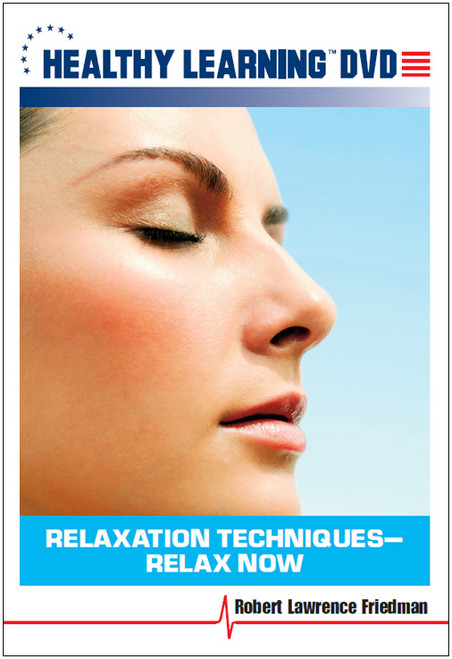 Relaxation Techniques-Relax Now