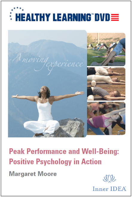 Peak Performance and Well-Being: Positive Psychology in Action