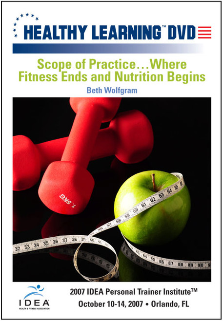 Scope of Practice...Where Fitness Ends and Nutrition Begins