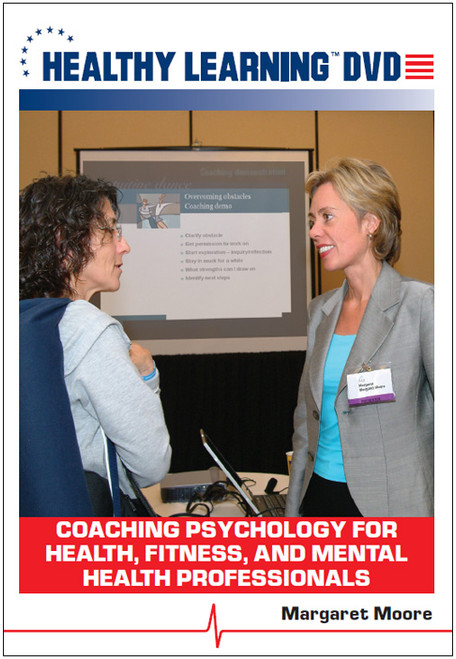 Coaching Psychology for Health, Fitness, and Mental Health Professionals
