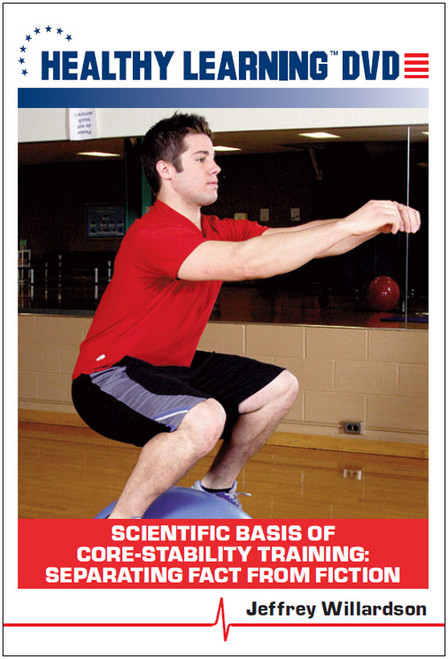 Scientific Basis of Core-Stability Training: Separating Fact From Fiction