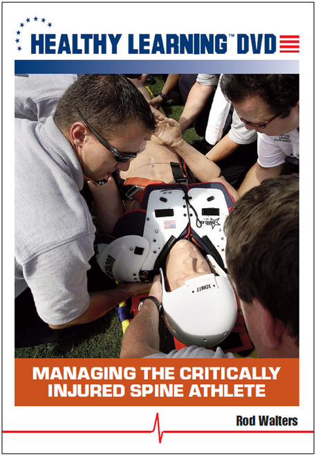 Managing the Critically Injured Spine Athlete
