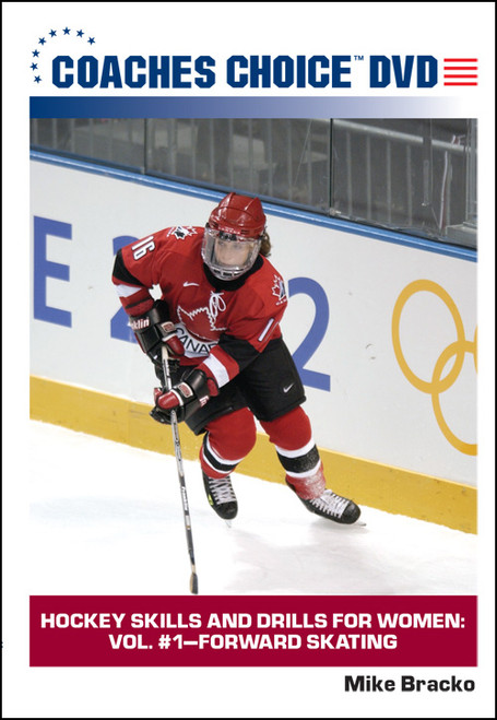 Hockey Skills and Drills for Women: Vol. #1-Forward Skating
